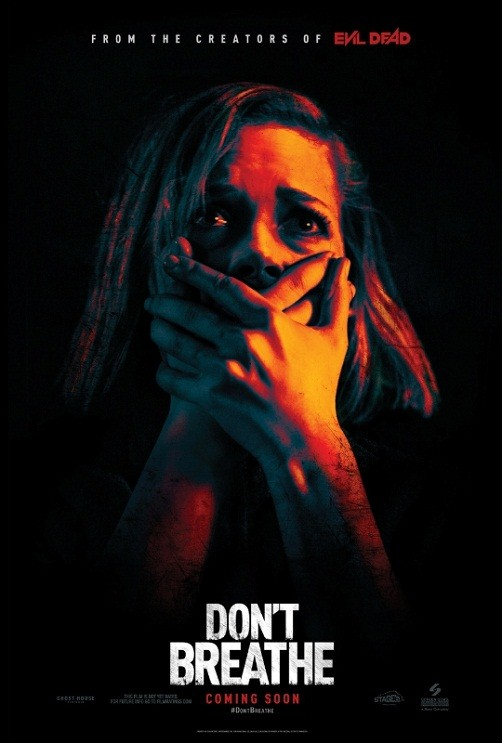 DON'T BREATHE official poster - opening in theaters nationwide August 26, 2016 from Screen Gems. (PRNewsFoto/Sony Pictures Entertainment)